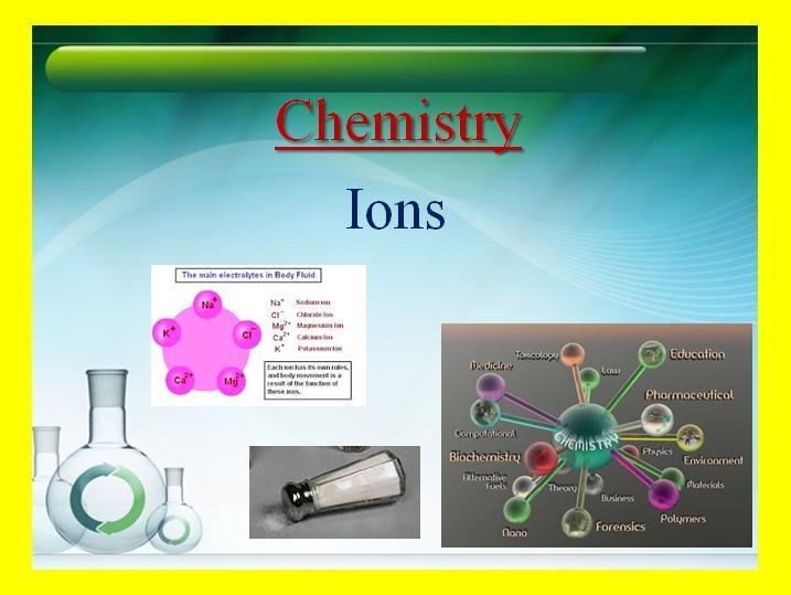 Ions - Chemistry Lesson - Teach With Fergy