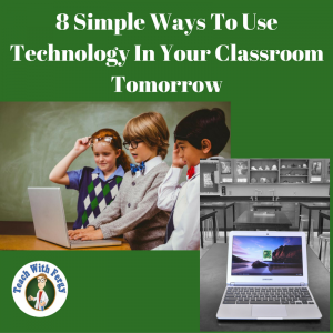 8-simple-ways-to-use-technology-in-the-classroom-tomorrow