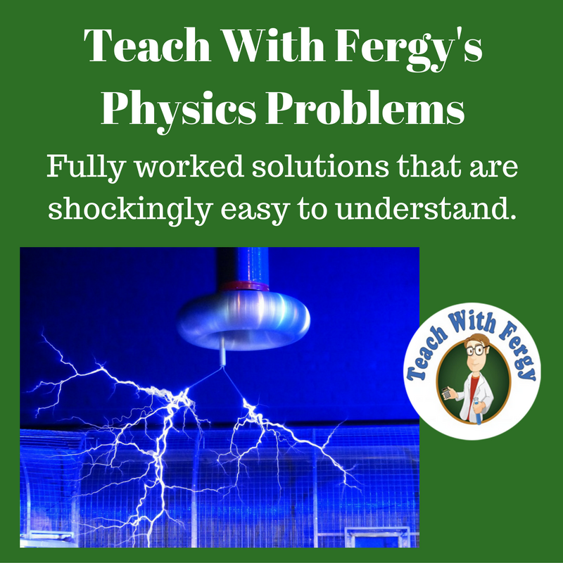 teach-with-fergys-physics-problems